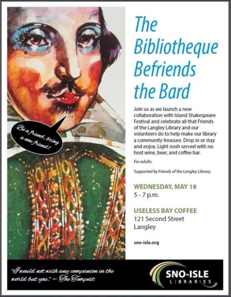 Langley Library Friends' May 18 event collaborates with the Island Shakespeare Festival. (graphic provided by Sno-Isle Libraries)
