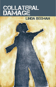 "The cover of ""Collateral Damage"" by Linda Beeman was designed by Whidbey Island artist Buffy Cribbs  (photo courtesy of the author)"