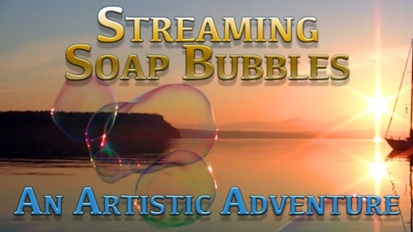 Streaming Soap Bubbles tn