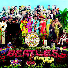 "Album Cover for The Beatles ""Sgt. Pepper's Lonely Hearts Club Band""  (image provided by the author)"