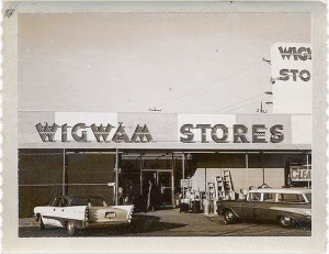 The infamous Wigwam Store  (from the author's private photo collection)