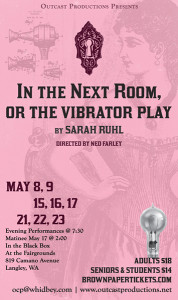 In the Next Room, (or The Vibrator Play) Poster design by Kathryn Lynn Morgen